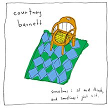 Courtney Barnett - Sometimes I Sit and Think and Sometimes I Just Sit - LP