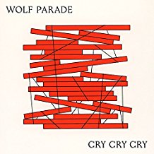 Wolf Parade - Cry Cry Cry CD
