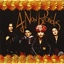 4 Non-Blondes - Bigger, Better, Faster, More! - lp