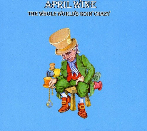 April Wine - The Whole World's Going Crazy CD