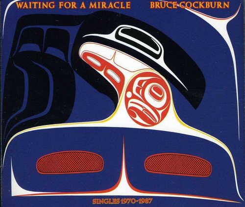 Bruce Cockburn - Waiting For A Mircale - 2CD