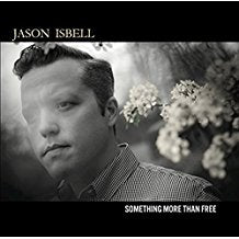 Jason Isbell - Something More than Free - 2LP