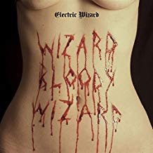 Electric Wizard - Wizard Bloody Wizard - 2 LP