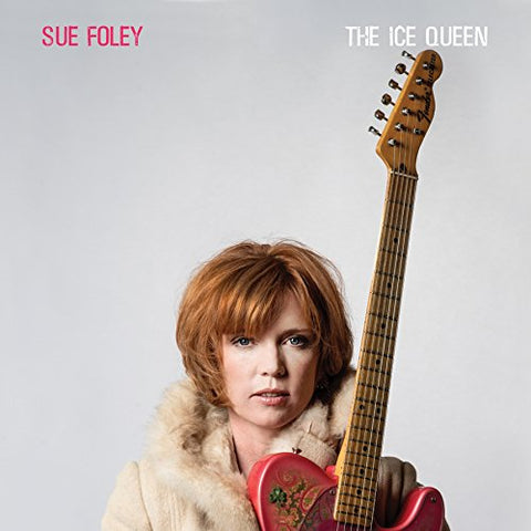 Sue Foley - The Ice Queen LP