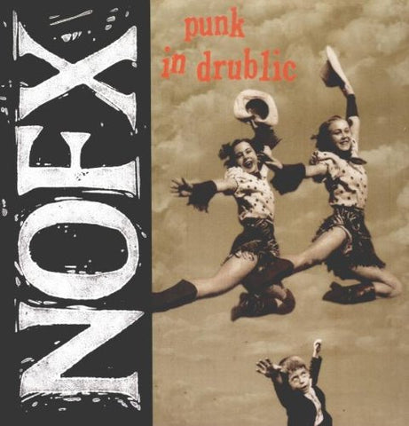 NOFX - Punk In Drublic - LP