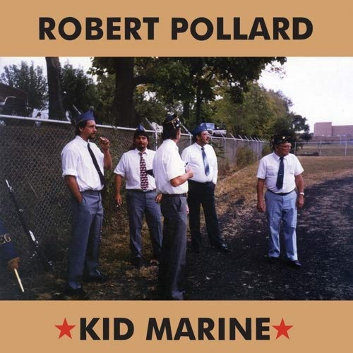 Robert Pollard - Kid Marine - LP