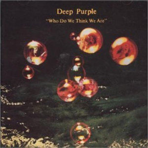 Deep Purple - Who Do We Think We Are - LP