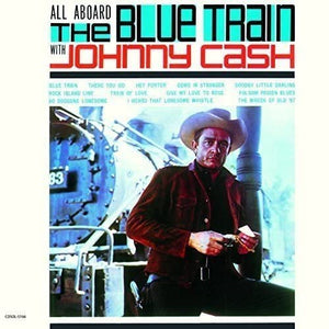 Johnny Cash - All Aboard The Blue Train - LP