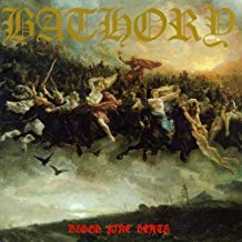 Bathory - Blood Fire Death - LP
