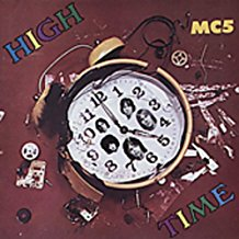 MC5 - High Time - LP