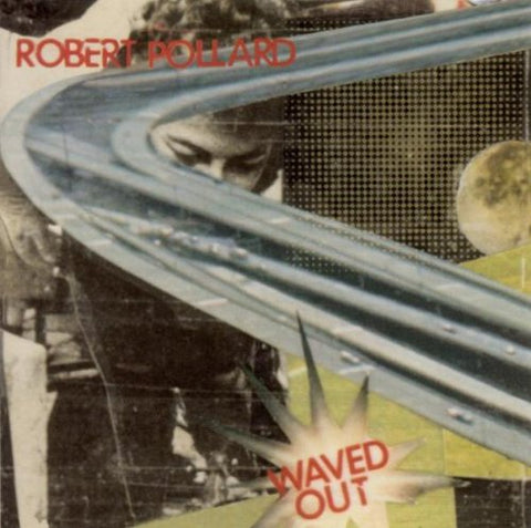 Robert Pollard - Waved Out - LP