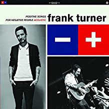 Frank Turner - Positive Songs for Negative People Acoustic LP
