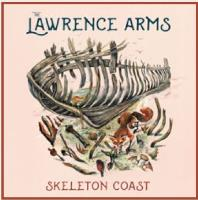 The Lawrence Arms - Skeleton Coast - LP
