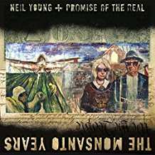 Neil Young - The Monsanto Years 2 LPs