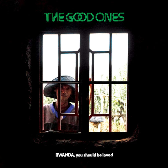 The Good Ones - Rwanda, You Should Be Loved - LP