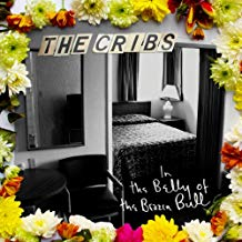 The Cribs - In the Belly of the Brazen Bull - 2 LPs