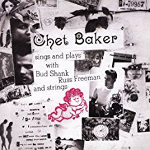 Chet Baker - Sings and Plays with Bud Shank, Russ Freeman and Strings - LP