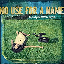 No Use for a Name - The Feel Good Record of the Year - LP