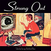 Strung Out - Suburban Teenage Wasteland Blues - LP