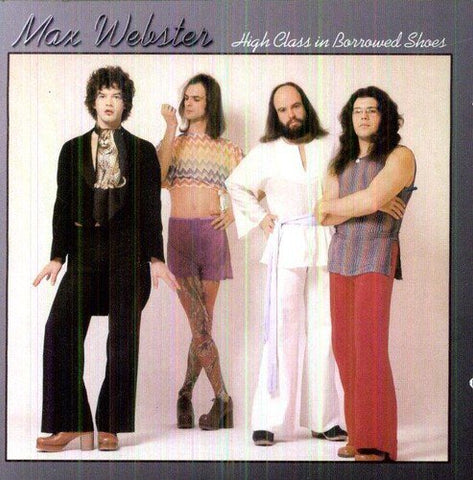 Max Webster - High Class In Borrowed Shoes - LP