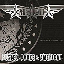M.O.D. - Busted, Broke & American - LP