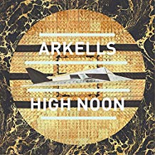 Arkells - High Noon - LP