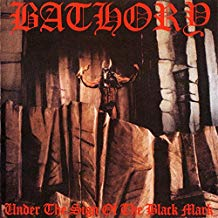 Bathory - Under the Sign of the Black Mark - LP