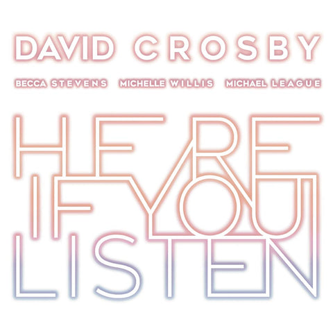 David Crosby - Here If You LIsten LP