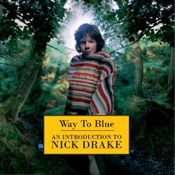 Nick Drake - Way To Blue: An Introduction to Nick Drake - CD