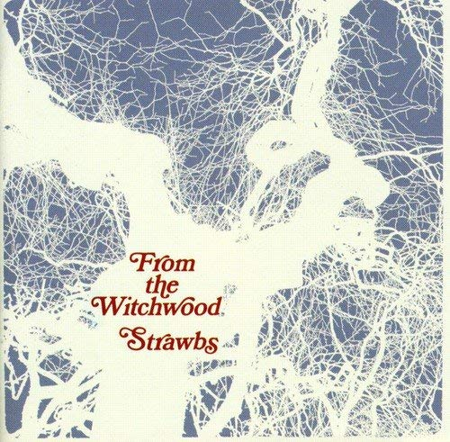 Strawbs - From The Witchwood -  CD