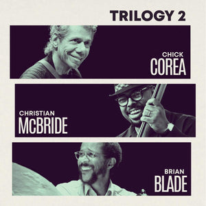 Chick Corea - Trilogy 2 - CD