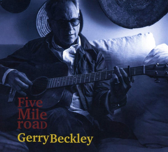 Gerry Beckley - Five Mile Road - CD