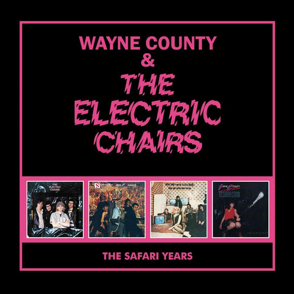Wayne County & The Electric Chairs - The Safari Years - 4CD