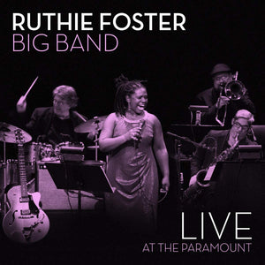 Ruthie Foster Big Band - Live At The Paramount - CD