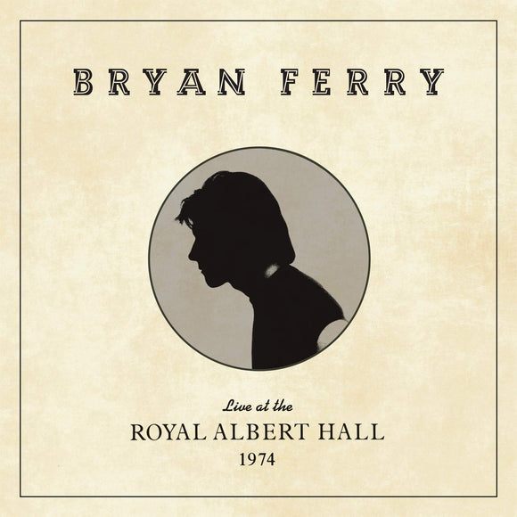 Bryan Ferry - Live At The Royal Albert Hall 1974 - LP