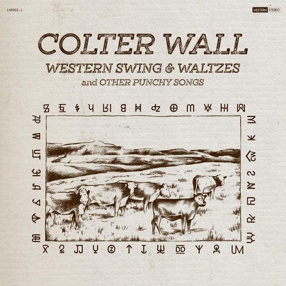 Colter Wall - Western Swing & Waltzes And Other Punchy Songs - LP