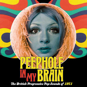 Various - Peephole In My Brain: The British Progressive Pop Sounds Of 1971 - 3CD