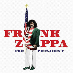 Frank Zappa - Zappa For President CD