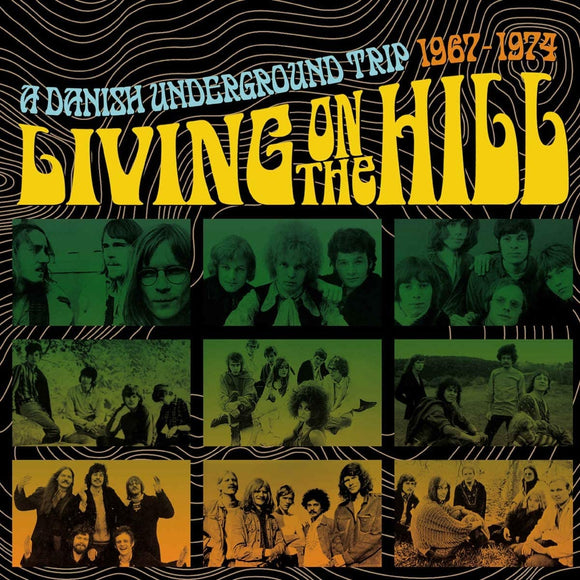 Living On The Hill: A Danish Underground Trip 1967-1974 - 3CD