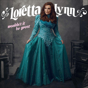 Loretta Lynn - Wouldn't It Be Great LP