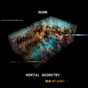 Numb - Mortal Geometry - LP