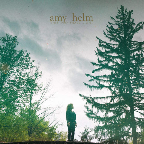 Amy Helm - This Too Shall Light CD