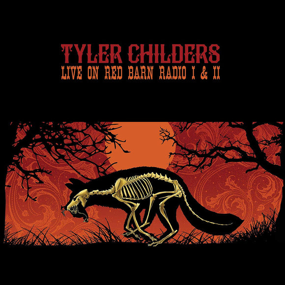 Tyler Childers - Live on Red Barn Radio I & II - CD