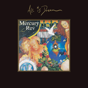 Mercury Rev - All Is Dream - 4CD