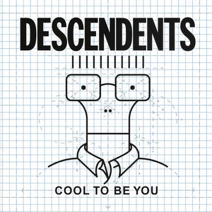 Descendents - Cool To Be You - LP