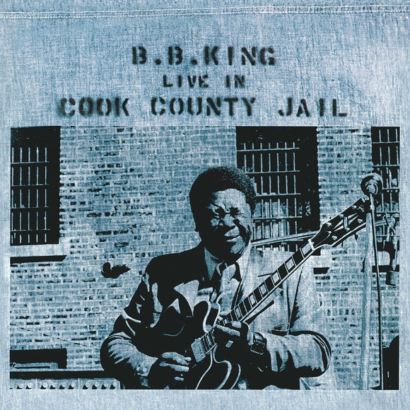 B.B. King - Live In Cook County Jail - LP