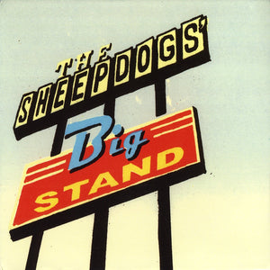 Sheepdogs - Big Stand - 2 LP