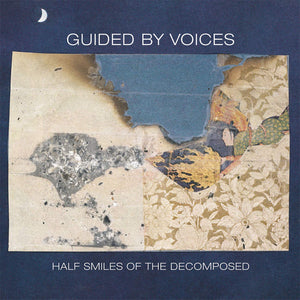Guided By Voices - Half Smiles Of The Decomposed - LP