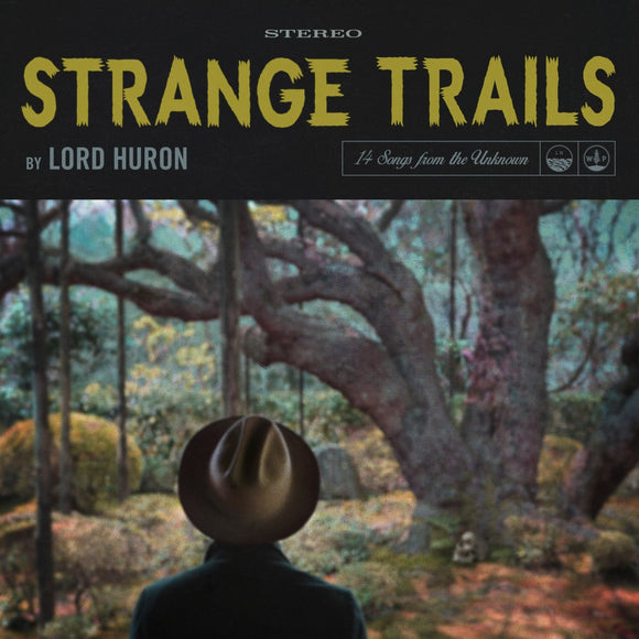 Lord Huron - Strange Trails - 2LP