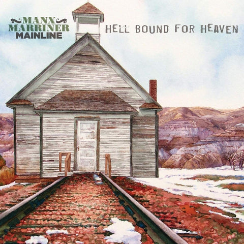 Manx Marriner Mainline - Hell Bound For Heaven CD